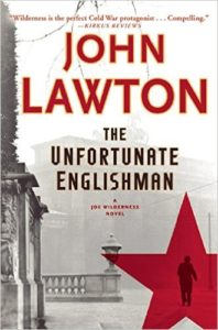 John Lawton, The Unfortunate Englishman