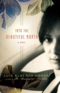 Into the Beautiful North, Luis Alberto Urrea