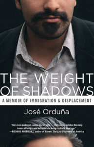 THE WEIGHT OF SHADOWS A Memoir of Immigration & Displacement