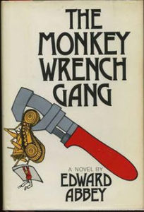 The Monkey-Wrench Gang, Edward Abbey