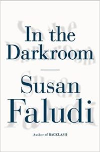 In the Darkroom_Susan Faludi_cover