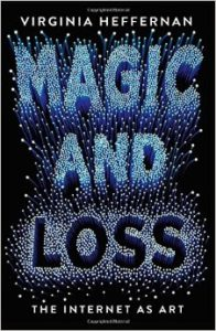 Magic and Loss_Virginia Heffernan_cover