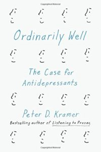 Ordinarily Well_Peter D. Kramer_cover