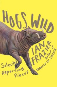 hogs wild ian frazier