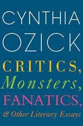 ozick critics monsters fanatics