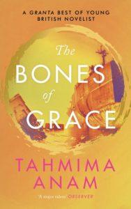 the bones of grace tahima anam