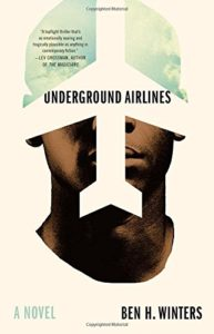 Underground Airlines_Ben Winters_cover