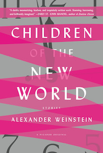 children of the new world alexander weinstein