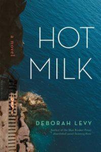 hot milk deborah levy
