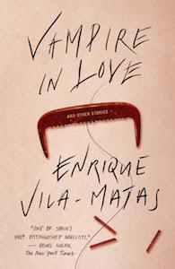 vampire in love enrique vila-matas cover