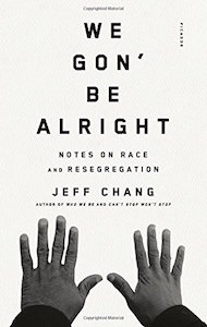 we gon' be alright jeff chang cover