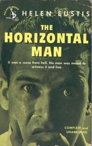 Helen Eustis, The Horizontal Man