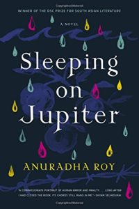 Sleeping on Jupiter_Anuradha Roy_cover