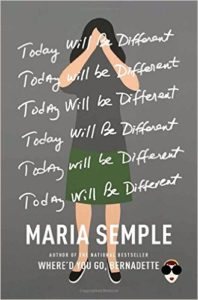 today-will-be-different_maria-semple_cover