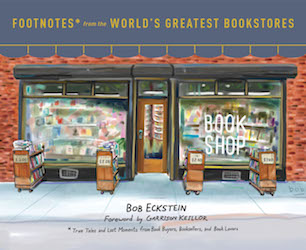 Footnotes from the World's Greatest Bookstores Bob Eckstein cover