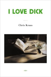 Chris Kraus, I Love Dick