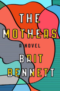 the-mothers_brit-bennett_cover
