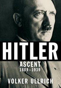 volker-ullrich-hitler-ascent-1889-1939