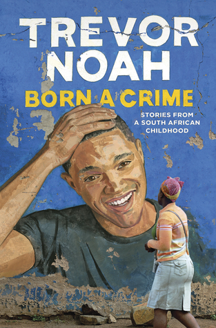 born-a-crime_trevor-noah_cover