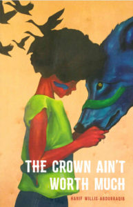 hanif-willis-abdurraqib-the-crown-aint-worth-much