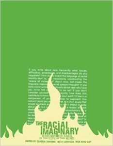 the-racial-imaginary-writers-on-race-in-the-life-of-the-mind