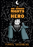 the one hundred nights of hero isabel greenberg