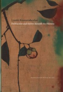 laszlo-krasznahorkai-destruction-and-sorrow-beneath-the-heavens