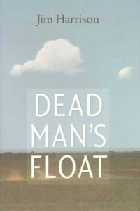 jim-harrison-dead-mans-float