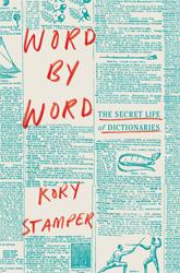 Word by Word, Kory Stamper