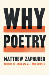 Why Poetry Matthew Zapruder