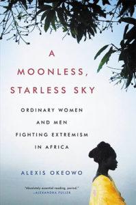 Alexis Okeowo, A Moonless, Starless Sky
