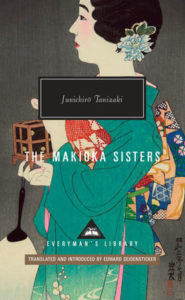 Tanizaki, The Makioka Sisters