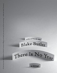 Blake Butler, There Is No Year