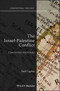 The Israel-Palestine Conflict, Neil Caplan