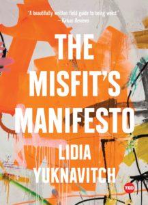Lidia Yuknavitch, The Misfit's Manifesto