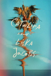 Liska Jacobs, Catalina