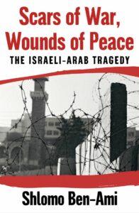 Scars of War, Wounds of Peace, Shlomo Ben-Ami