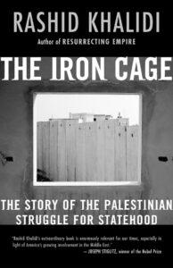The Iron Cage, Rashid Khalidi