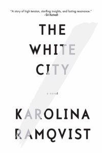 Karolina Ramqvist, The White City