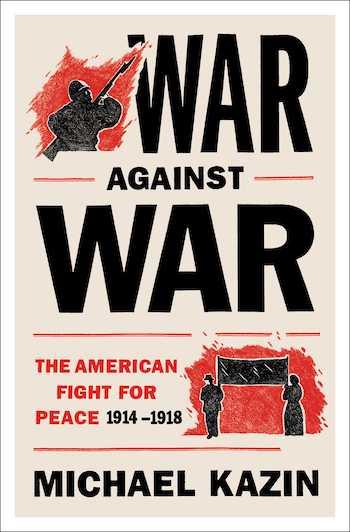 War Against Michael Kazin Design By Thomas Colligan