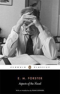 Aspects of the Novel, E.M. Forster