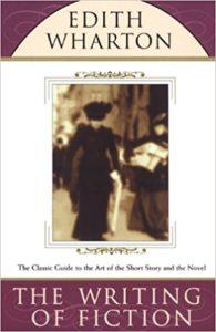 The Writing of Fiction, Edith Wharton