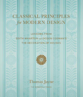 Thomas Jayne, Classical Principles for Modern Design