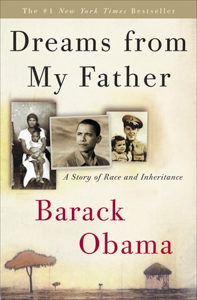 Dreams of My Father Barack Obama