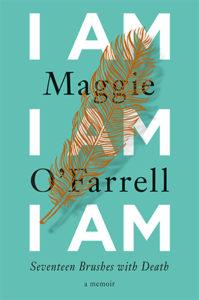 Maggie O'Farrell, I Am, I Am, I Am