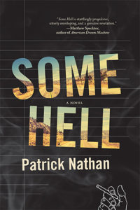 Patrick Nathan, Some Hell