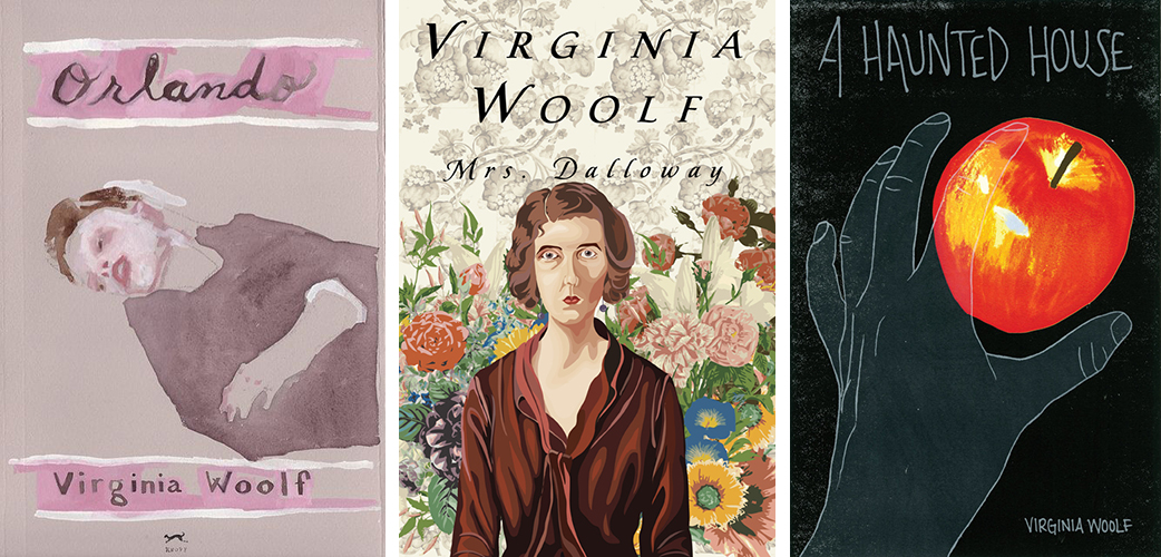 Orlando, Jennie Ottinger (not a fan cover exactly, but a piece from her Read the Classics series); Mrs. Dalloway, by Anita Stevens Rundles; A Haunted House, by Krista Quiroga