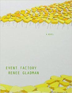 renee gladman event factory