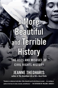 Jeanne Theoharis, A More Beautiful and Terrible History