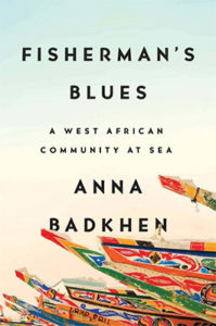 Anna Badkhen, Fisherman's Blues